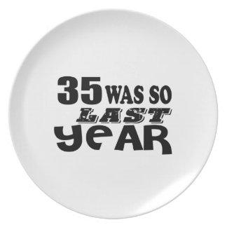 35 So Was So Last Year Birthday Designs Plate