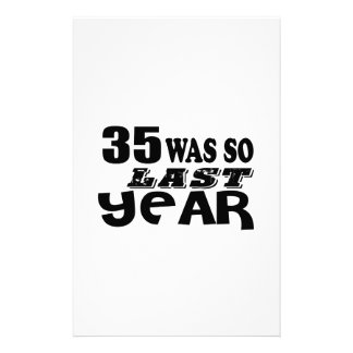 35 So Was So Last Year Birthday Designs Stationery