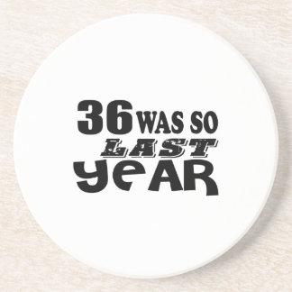 36 So Was So Last Year Birthday Designs Coaster