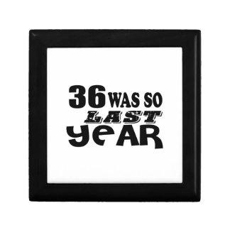 36 So Was So Last Year Birthday Designs Gift Box