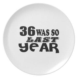 36 So Was So Last Year Birthday Designs Plate
