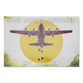 36th Airlift Squadron We Deliver Poster
