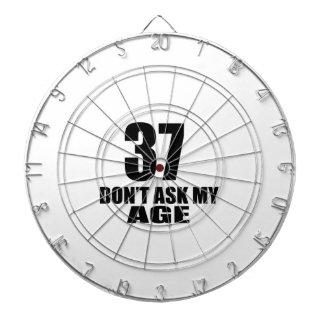 37 Do Not Ask My Age Birthday Designs Dartboard