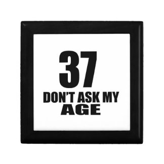 37 Do Not Ask My Age Birthday Designs Gift Box