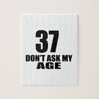 37 Do Not Ask My Age Birthday Designs Jigsaw Puzzle