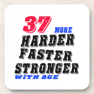 37 More Harder Faster Stronger With Age Coaster