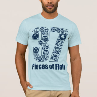 37 Pieces of Flair (for light) T-Shirt