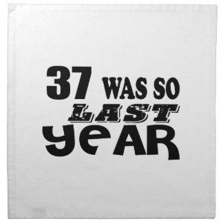 37 So Was So Last Year Birthday Designs Napkin
