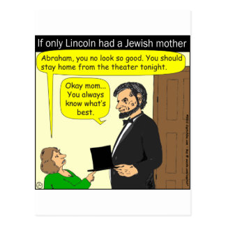 381 Abe Lincoln Needed a Jewish Mother - Cartoon Postcard