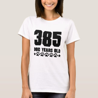 385 Dog Years Old Funny 55th Birthday T-Shirt
