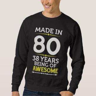 38th Birthday Gift Costume For 38 Years Old. Sweatshirt