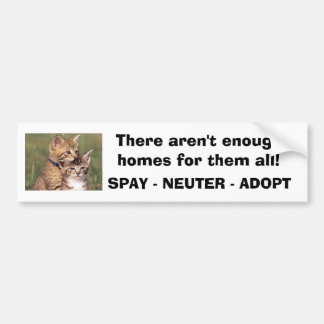 392324005_d000fde36f, There aren't enough homes... Bumper Stickers