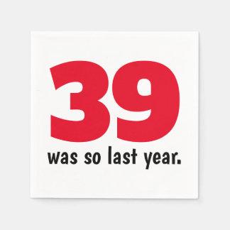 39 was so last year paper napkin