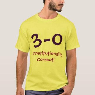 3 - 0 Constitutionally Correct! Shirt