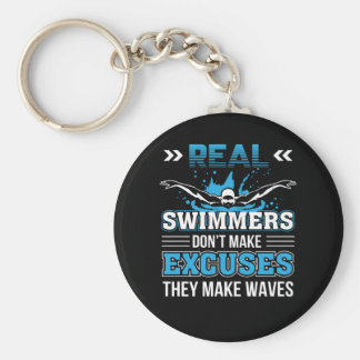 3 CL290717  Swimmer - Real Swimmer Dont Make Excus Keychain