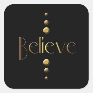 3 Dot Gold Block Believe & Black Background Square Sticker