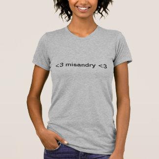 <3 misandry <3 T-Shirt
