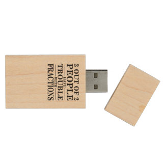 3 out of 2 people have trouble with fractions wood USB flash drive