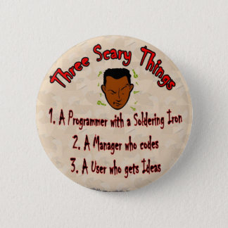 3 Scary things Programmer with Soldering Iron 2 Inch Round Button