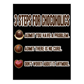 3 STEPS FOR CHOCOHOLICS POSTCARD