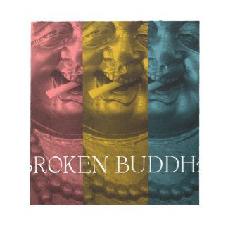 3 times the  broken buddha notepad