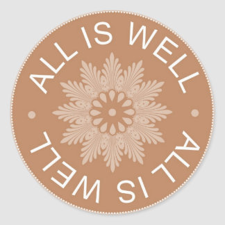 3 Word Quotes ~All Is Well ~Inspirational Stickers