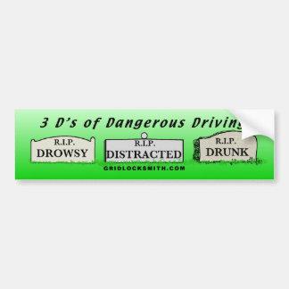 3D's of Dangerous Driving Bumper Sticker