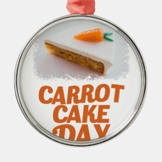 3rd February - Carrot Cake Day - Appreciation Day Silver-Colored Round Ornament