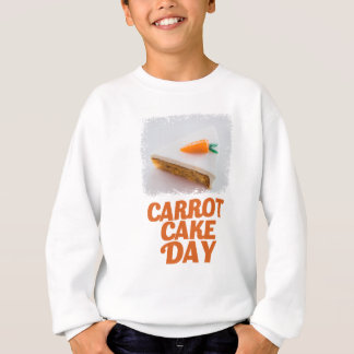 3rd February - Carrot Cake Day - Appreciation Day Sweatshirt