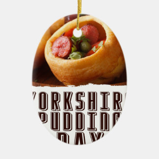 3rd February - Yorkshire Pudding Day Ceramic Ornament