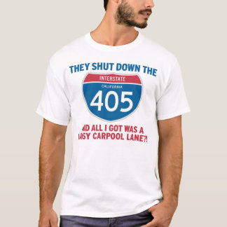 405 Lousy Carpool Lane T-Shirt