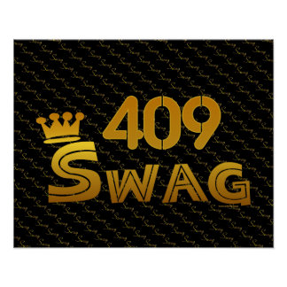 409 Area Code Swag Poster