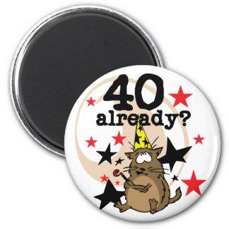 40 Already Birthday Fridge Magnet