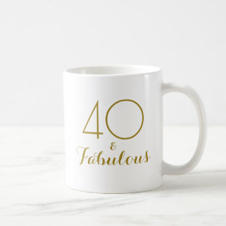 40 and Fabulous 40th Birthday Gift Mug Gold