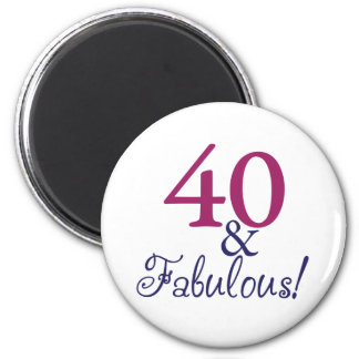 40 and fabulous (40th Birthday) Magnets