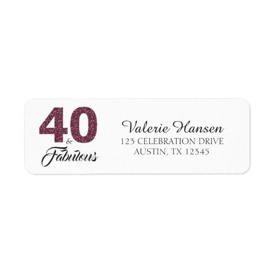 40 and Fabulous 40th Birthday Return Address Label