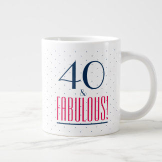40 and Fabulous! Birthday Party Mug