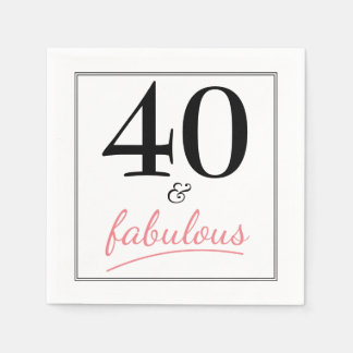 40 and Fabulous Birthday Party Paper Napkins