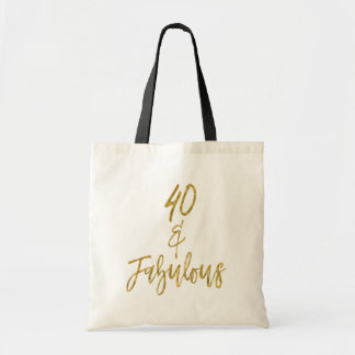 40 and Fabulous Gold Foil Birthday Tote Bag