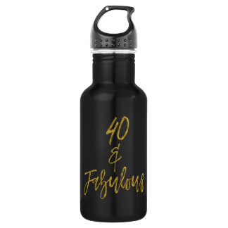 40 and Fabulous Gold Foil Birthday Water Bottle