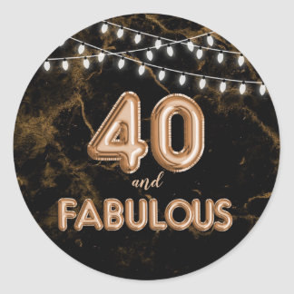 40 and Fabulous Lights & Gold Foil Balloons Classic Round Sticker