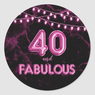 40 and Fabulous Lights & Pink Foil Balloons Classic Round Sticker