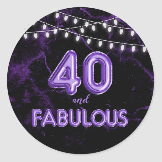 40 and Fabulous Lights & Purple Foil Balloons Classic Round Sticker