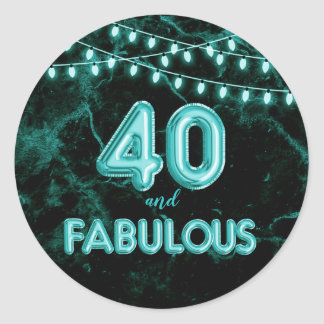 40 and Fabulous Lights & Teal Foil Balloons Classic Round Sticker