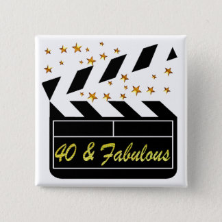 40 AND FABULOUS MOVIE QUEEN 2 INCH SQUARE BUTTON
