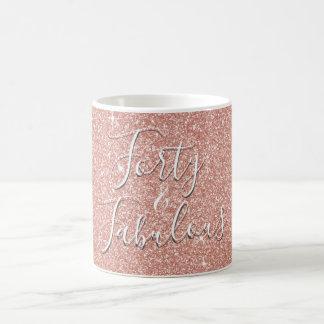 40 and Fabulous Rose Gold Blush Pink Glitter Coffee Mug