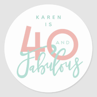 40 and fabulous stickers