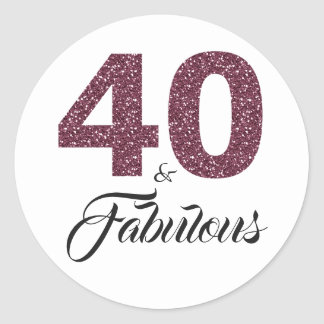 40 and Fabulous | Typography 40th Birthday Classic Round Sticker