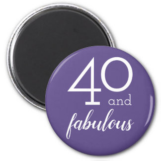 40 and Fabulous | Violet and White Typography Magnet