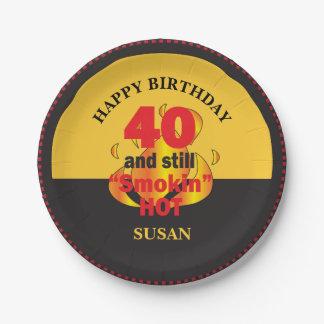 40 and Still Smokin Hot   40th Birthday 7 Inch Paper Plate